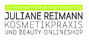 Juliane Reimann Kosmetikpraxis und Beauty-Onlineshop